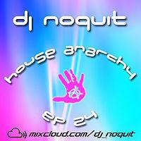 Dj NOQUIT - House Anarchy ep 24 ( 19.09.2010 ).mp3