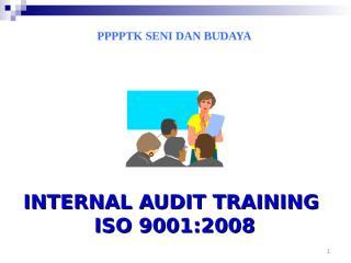 Audit Internal Training rev dikl ISO versi 1.ppt