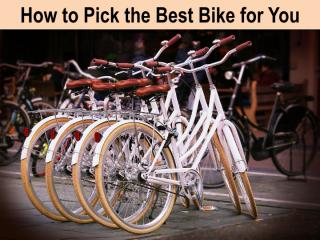 How To Pick the Best Bike for You.pdf
