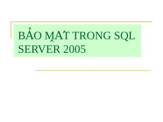 BẢO MẬT TRONG SQL SERVER 2005.ppt