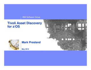 May_6_Tivoli_Asset_Discovery_for_zOS_Are_you_really_using_the_software_installed_on_your_mainframe.pdf