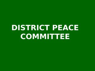 District Peace Committee Members.ppt