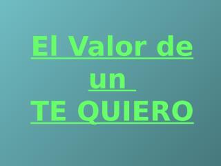 ElValorDeUnTeQuieroPery.pps