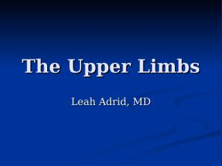 The Upper Limbs nitty grits.ppt